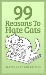 99 Reasons to Hate Cats book cover